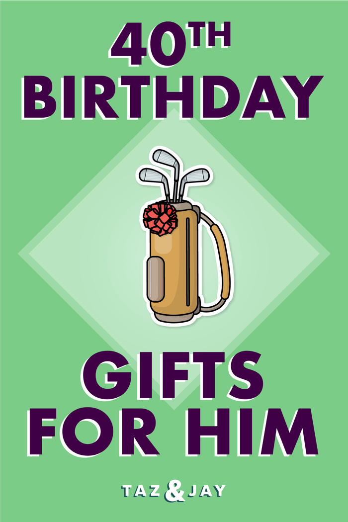 40th birthday gifts for him pinterest pin image