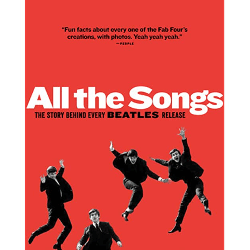 an image of a book titled 'All the Songs: The Story Behind Every Beatles Release' - one of the ideal gifts for beatles fans
