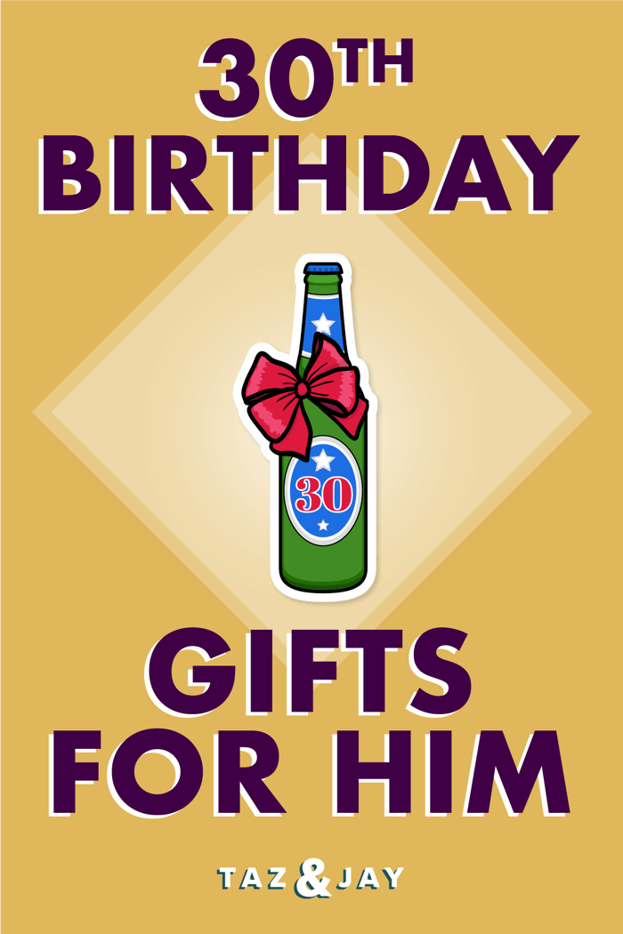 30th birthday gifts for him pinterest pin image