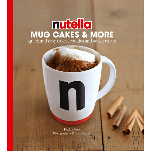 an image of a nutella themed cookbook called nutella mug cakes and more
