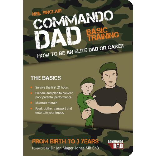 an image of a book for new dads called commando dad basic training