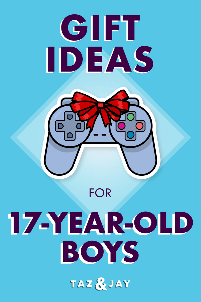 gifts for 17 year old boy pinterest pin image