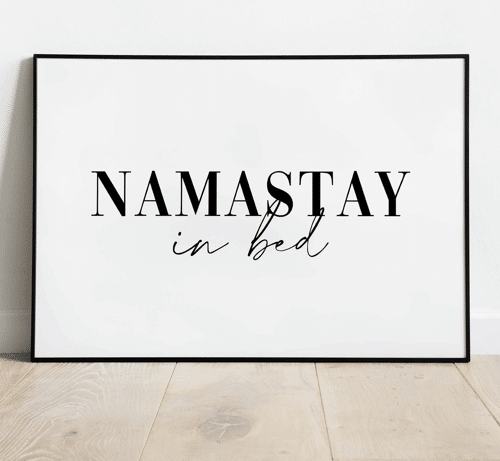 an image of a namastay in bed print
